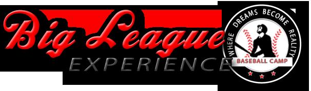 Big league Experience