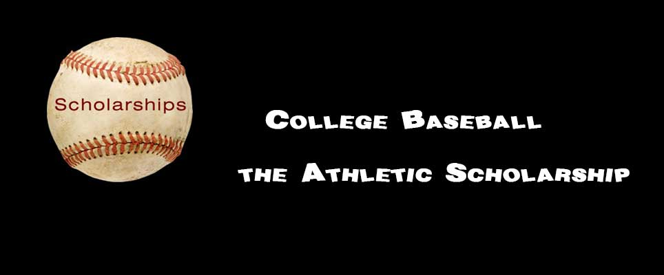 College Baseball the Athletic Scholarship